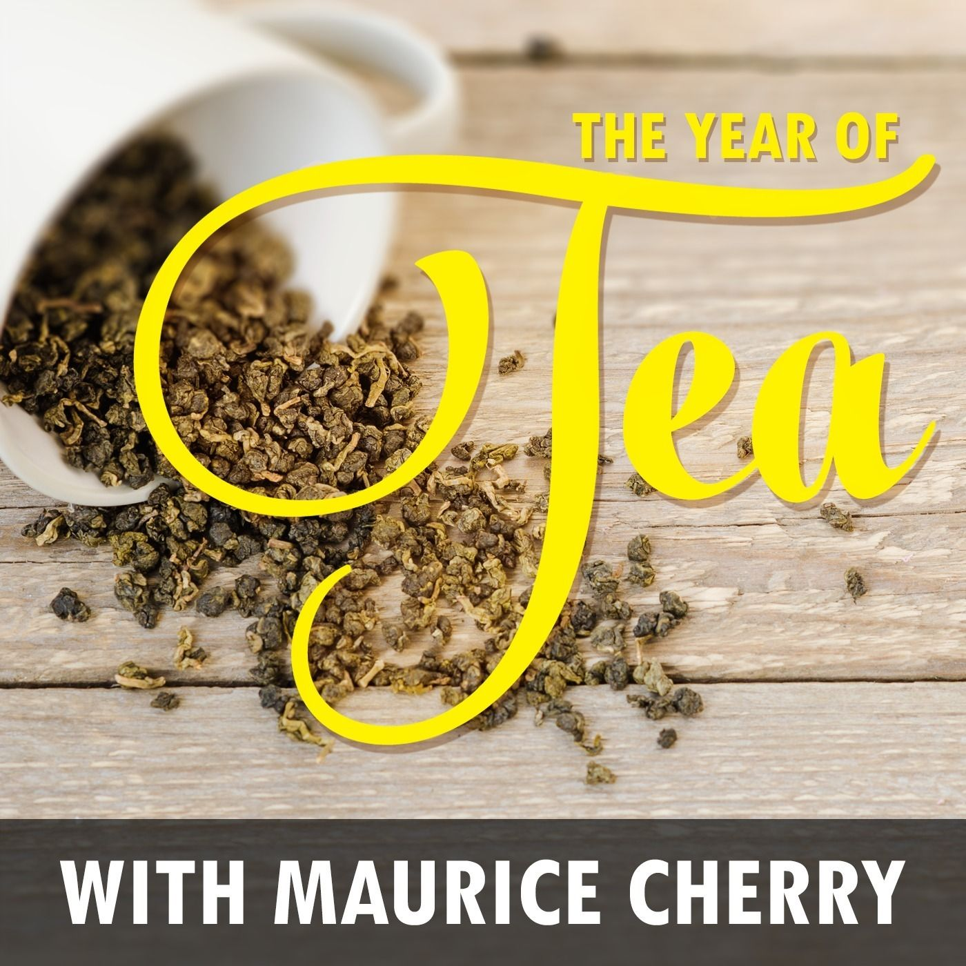The Year of Tea